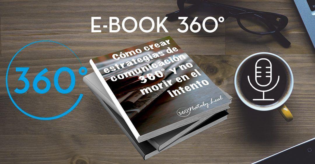 ¿Cómo crear estrategias de comunicación 360º y no morir en el intento?