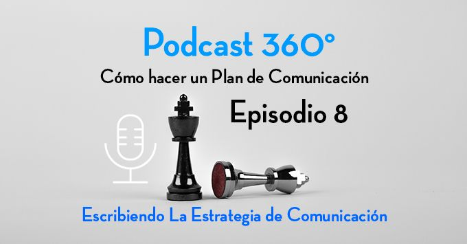 Post Podcast 8 estrategia de comunicación
