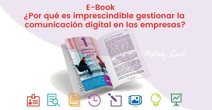 Ebook: ¿por qué es imprescindible gestionar la comunicación digital en las empresas?