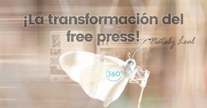 ¡La transformación del free press!